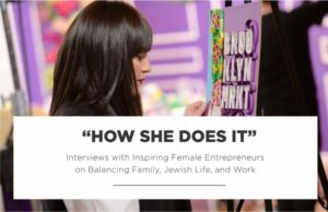 How She Does It: Between Carpools Chats with The Anelis Group's Elisheva Perlman