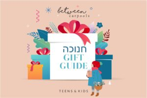 The Best Ever Chanukah Gift Guide: Teens, Tweens & Kids Edition