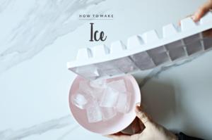 Basics: How to Make Ice