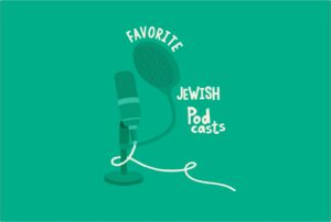 BCP Readers Share Their 30+ Favorite Jewish Podcasts