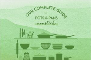 Our Complete Guide to Pots. Part 2: Nonstick